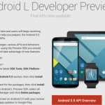 Android5.0 LollipopのNexus5、Nexus7(2013)向けDeveloper Preview(ビルド番号LPX13D)とAndroid5.0のSDKが公開。
