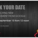 Google、9月15日にインドでイベントを開催。高スペックで低価格なスマートフォン「Android One」の第一弾が発表される見通し。