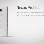 Google、Nexus Protectを発表。Nexusデバイスの破損による故障を2年間に渡り補償。