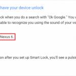 Android 5.0 Lollipop以降に実装された「信頼できる声」によるロック解除はNexus6では利用できず。GoogleのNexusサポートページに非対応と明記。